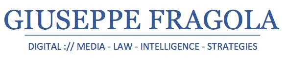 Giuseppe Fragola - Digital Media Law | IP Law | Data Law | Tech Law